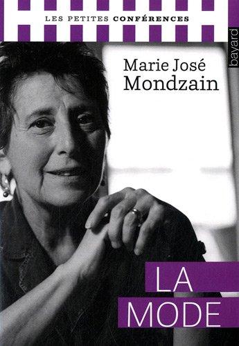 La mode par Marie-José Mondzain