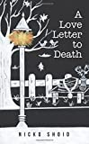 A Love Letter to Death