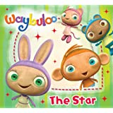 Waybuloo Story Book: The Star (Christmas Story Book)