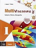 Multivacanze. Italiano, storia e geografia. Per la Scuola media. Con CD-ROM: 1