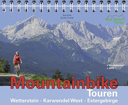 Mountainbike Touren Wetterstein - Karwendel West - Estergebirge: Band 1