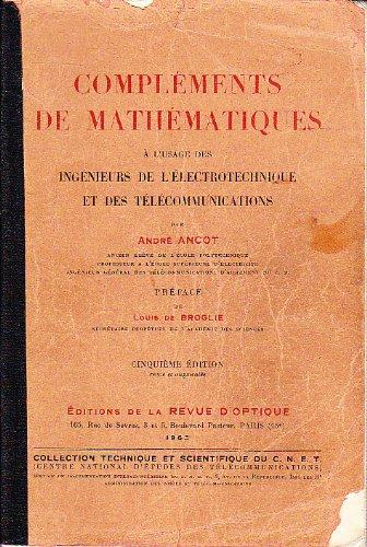 Compléments de mathématiques, à l'usage des ingénieurs de l'électrotechnique et des télécommunications