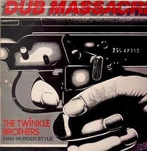 Dub Massacre Inna Murder Style LP (Vinyl Album) UK Twinkle