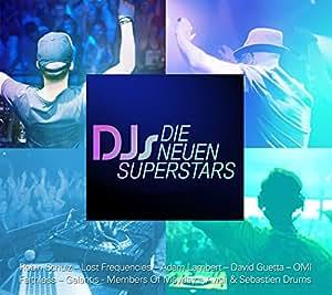 DJs – die neuen Superstars