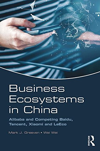 business-ecosystems-in-china-alibaba-and-competing-baidu-tencent-xiaomi-and-leeco