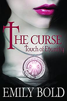 The Curse: Touch of Eternity (The Curse Series Book 1) (English Edition)
