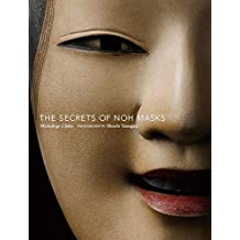 Udaka, M: The Secrets Of Noh Masks