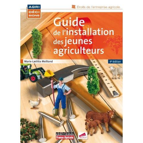 GUIDE INSTALLATION JEUNES AGRICULTEURS 4ED