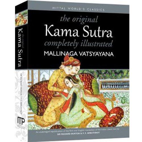 The Original Kama Sutra Completely Illustrated by Mallinaga Vatsyayana (2012-10-10) par Mallinaga Vatsyayana;Sir Richard Burton;F.F. Arbuthnot