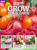Grow Your Own by BBC Gardeners' World Magazine (English Edition)