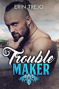 Troublemaker (English Edition) par [Trejo, Erin]