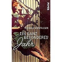 Ein ganz besonderes Jahr: Roman (German Edition)