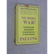 No More War! by Linus Pauling (1958-08-02)