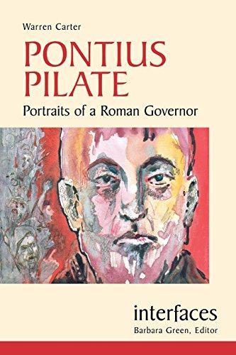 Pontius Pilate: Portraits of a Roman Governor (Interfaces)