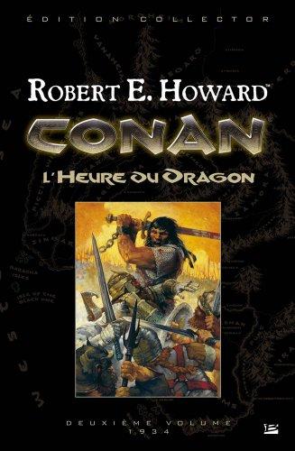 Conan - L'Heure du Dragon (édition reliée)