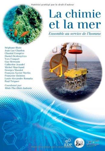La chimie et la mer : Ensemble au service de l'homme