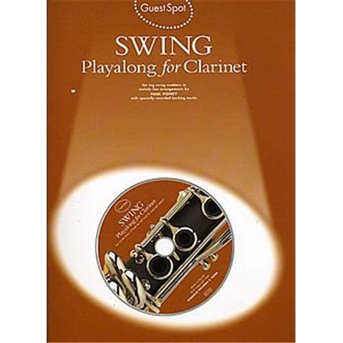 Guest Spot: Swing Playalong For Clarinet. Partituras, CD para Clarinete