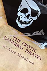 The Erotic Cannibal Pirates