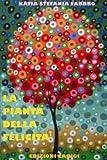 Image de La pianta della felicità - Fiaba per bambini
