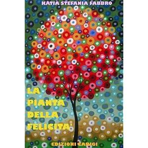 La pianta della felicità - Fiaba per bambini