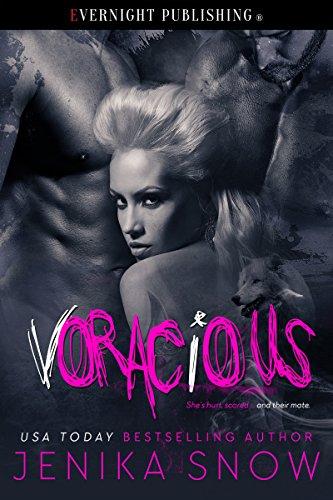 Voracious Ebook Jenika Snow Amazon Kindle Store