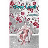 Over Lord (Oh Lord ! t. 2)