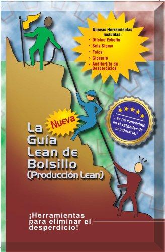 The New Lean Pocket Guide / La Nueva Lean de Bolsillo (Produccion Lean) por Don Tapping