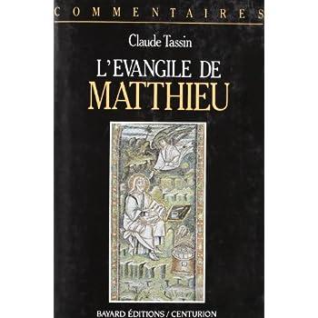 L'EVANGILE DE MATTHIEU. Commentaire pastoral