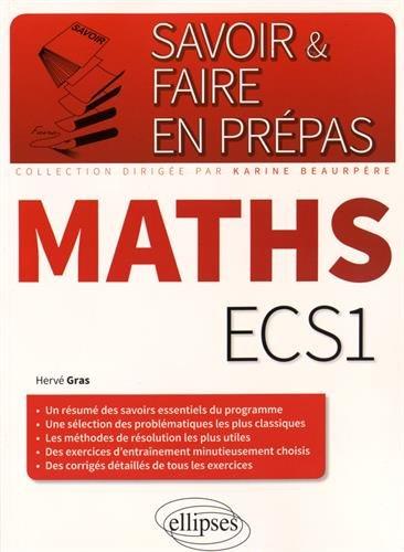 Savoir & Faire en Prépas Maths ECS1