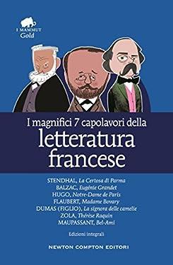 I magnifici 7 capolavori della letteratura francese (eNewton Classici)