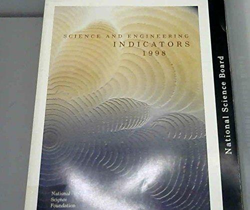 Science and Engineering Indicators 1998 (Serial)