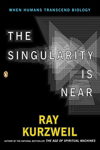 The Singularity Is Near: When Humans Transcend Biology por Ray Kurzweil