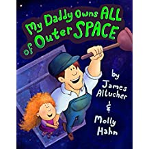 My Daddy Owns All of Outer Space (English Edition)
