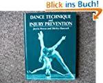 Dance Technique and Injury Prevention...