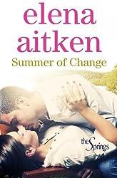 Summer of Change (The Springs) (Volume 1) by Elena Aitken (2014-02-09)