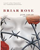 Briar Rose (Turtleback School & Library Binding Edition) by Jane Yolen (2002-03-01)