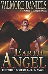 Earth Angel: The Third Book of Fallen Angels (Volume 3)