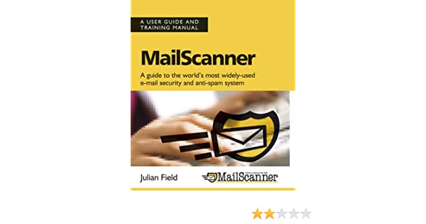 mailscanner user guide and training manual amazon co uk julian rh amazon co uk User Manual Template New Balance Manuals