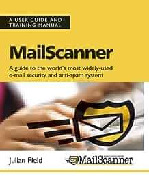 mailscanner user guide and training manual amazon co uk julian rh amazon co uk New Balance Manuals New Balance Manuals