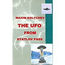 The UFO From Dyatlov Pass (English Edition)