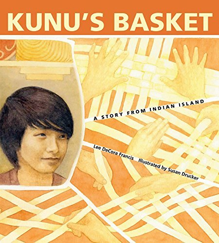 Kunu's Basket: A Story from Indian Island by Lee DeCora Francis (2015-07-10) par Lee DeCora Francis