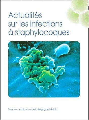 Actualités sur les infections à staphylocoques
