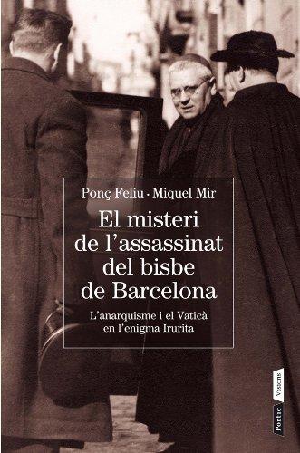 El misteri de l'assassinat del bisbe de Barcelona (P.VISIONS) (Catalan Edition) por Miquel Mir Serra