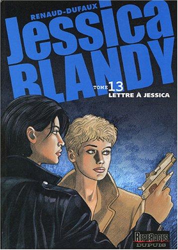 Jessica Blandy, Tome 13 : Lettre à Jessica par Renaud, Jean Dufaux