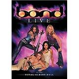 Bond-Live at Royal Albert Hall