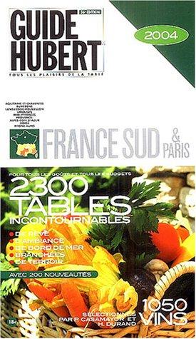 Guide Hubert : France Sud et Paris par Pierre Casamayor