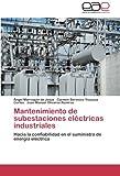 Mantenimiento de Subestaciones Electricas Industriales
