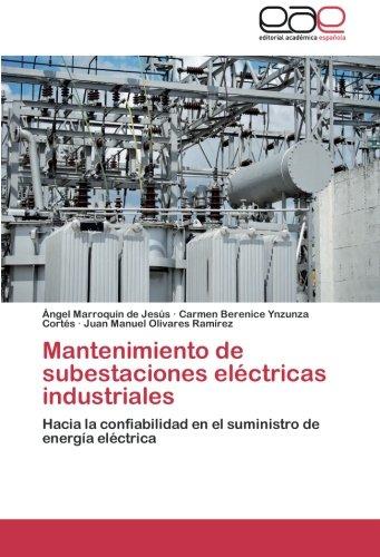 Mantenimiento de Subestaciones Electricas Industriales por Marroquin De Jesus Angel