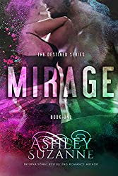 Mirage: Book 1 (The Destined Series) (English Edition)