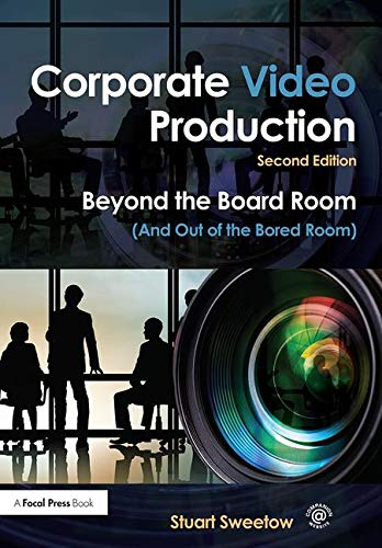 Corporate Video Production: Beyond the Board Room (And Out of the Bored Room)